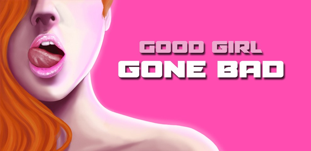 Good Girl Gone Bad Porn Game Review - XXX