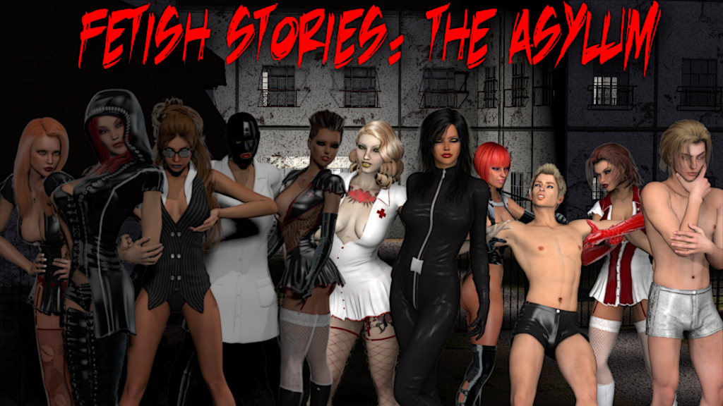 Fetish Stories The Asylum