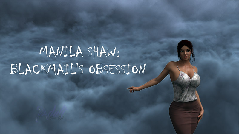 Manila Shaw Blackmailss Obsession Porn Game