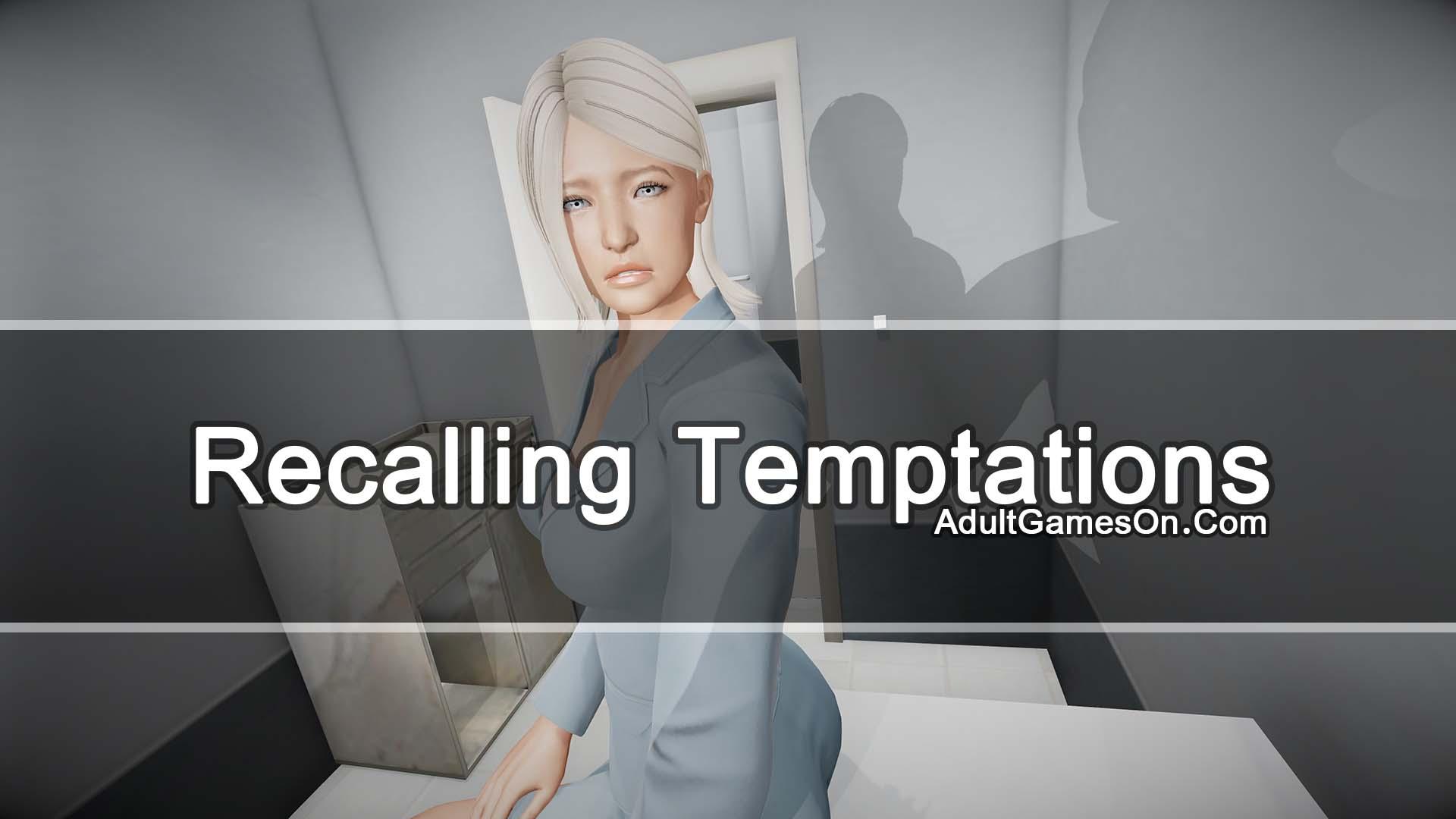 Recalling Temptations