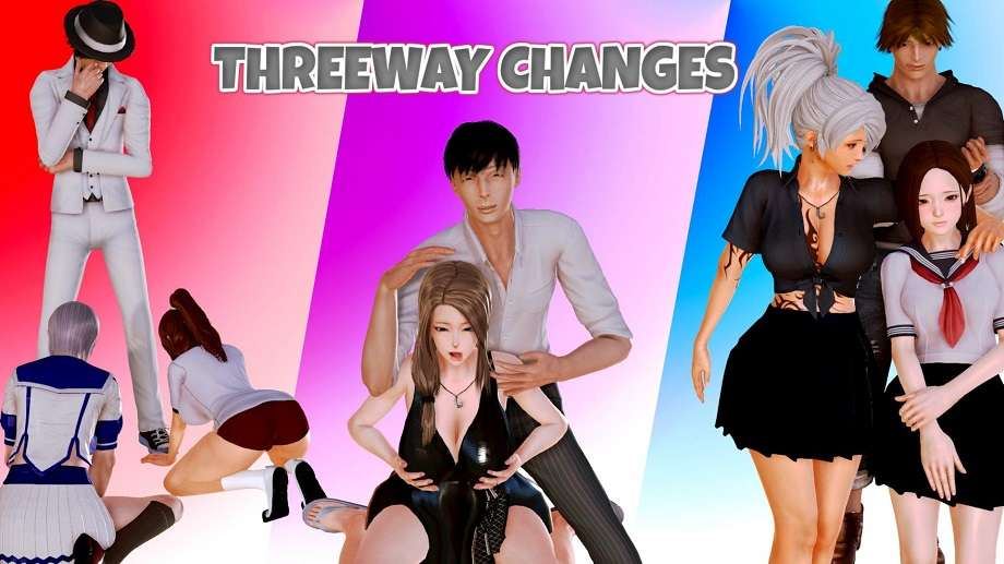 Threeway Changes - 3D Adult Game