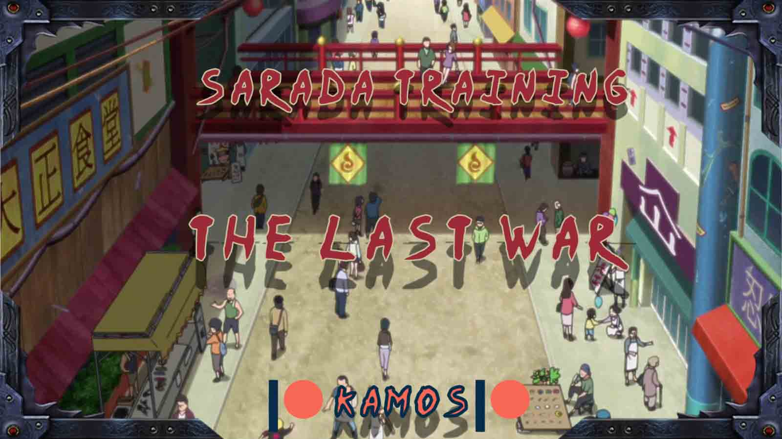 Sarada Training The Last War