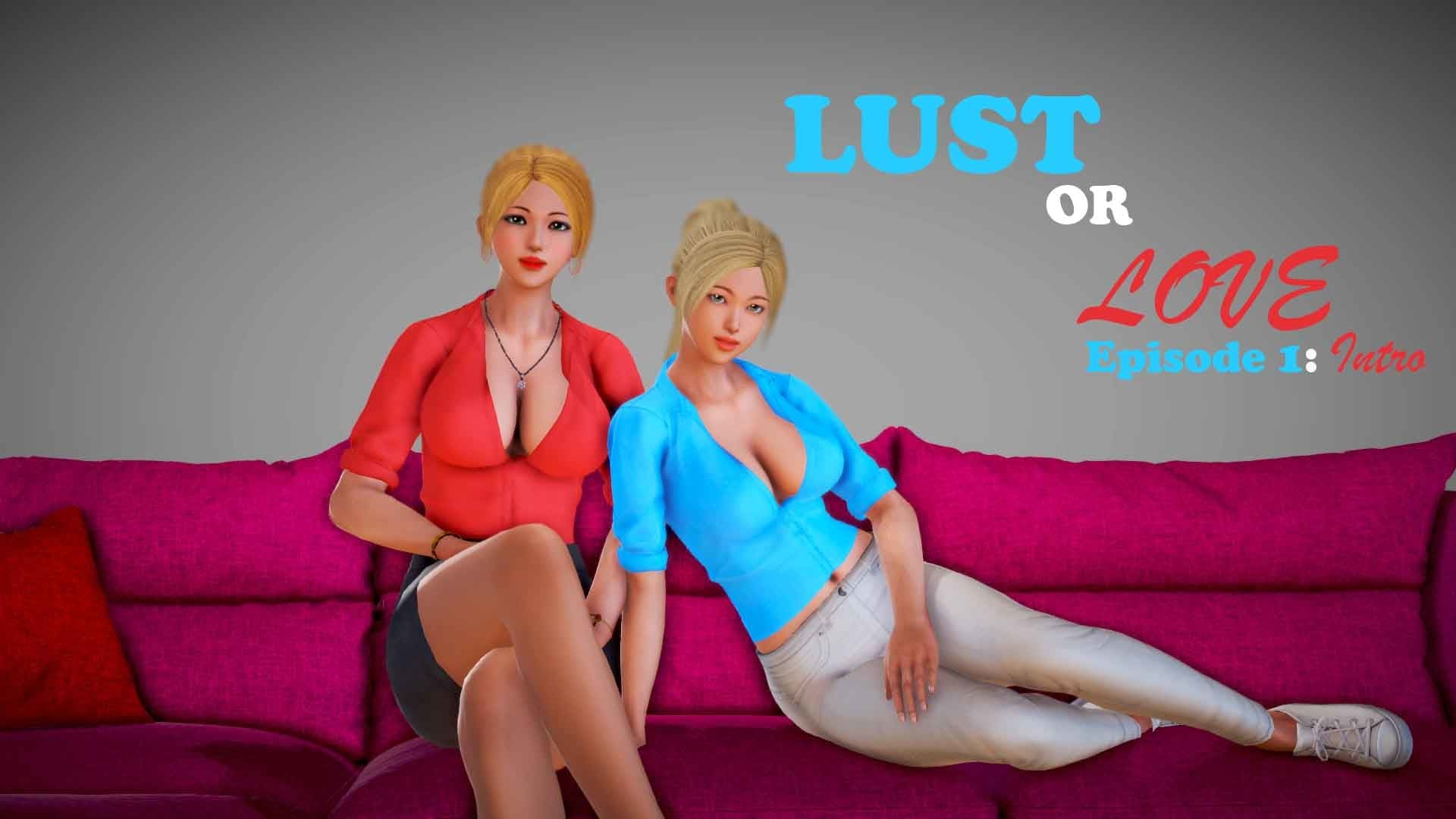 Lust or Love
