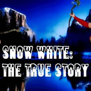 Snow White The True Story