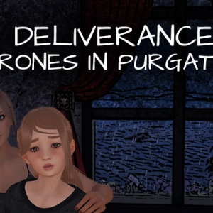 Deliverance: Thrones in Purgatory