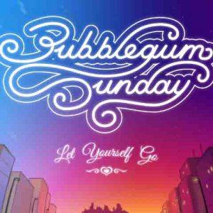 Bubblegum svētdiena