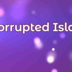 Korruptéiert Island Remake