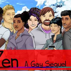 Zen A Gay Sequel