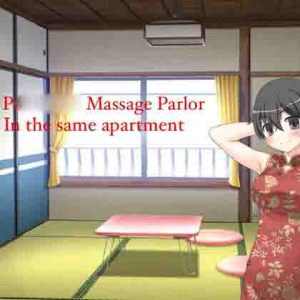 P Massage Parlor in the Same Apartment