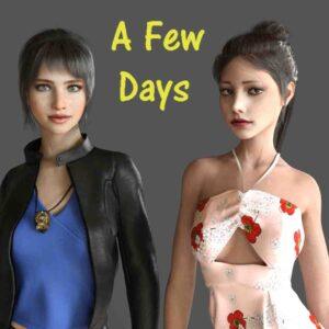 A Few Days