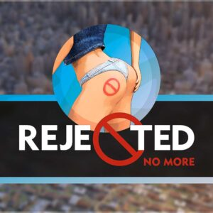 Rejected No More