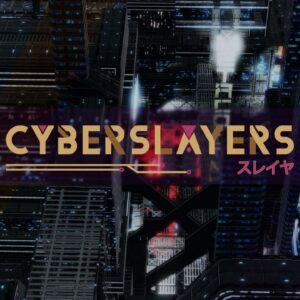 Cyberslayers