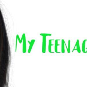 Моје тинејџерске године
