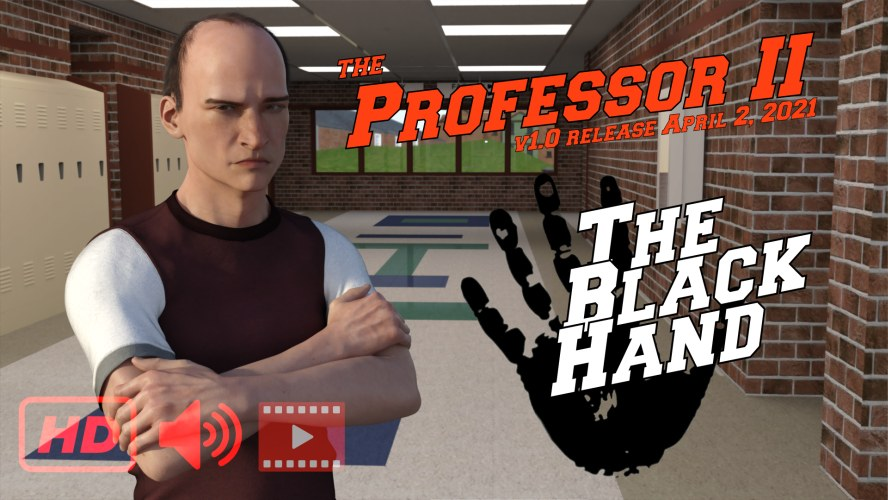 The Professor Chapter II - The Black Hand - 3D Adult Games
