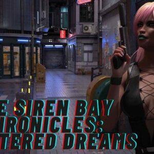 The Siren Bay Chronicles أحلام محطمة