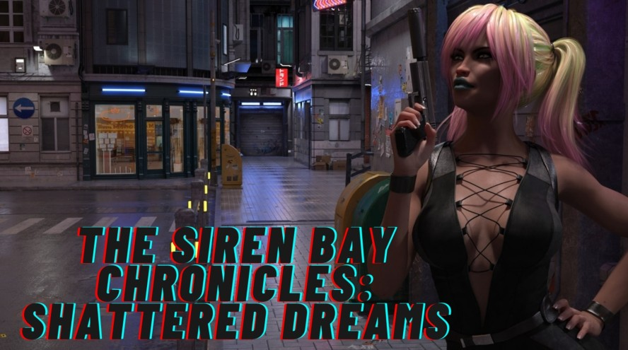The Siren Bay Chronicles Shattered Dreams - 3D Adult Games